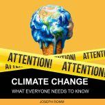 Climate Change What Everyone Needs to Know, Joseph Romm