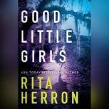 Good Little Girls, Rita Herron