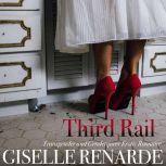 Third Rail, Giselle Renarde