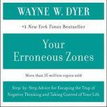 Your Erroneous Zones, Wayne W. Dyer