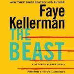 The Beast A Decker/Lazarus Novel, Faye Kellerman