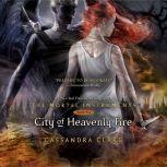 City of Heavenly Fire, Cassandra Clare