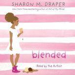 Blended, Sharon M. Draper