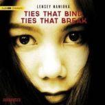 Ties That Bind, Ties That Break, Lensey Namioka