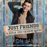Just Friends, Saxon James