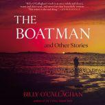 The Boatman and Other Stories, Billy O'Callaghan
