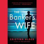 The Banker's Wife, Cristina Alger