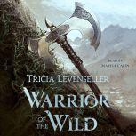 Warrior of the Wild, Tricia Levenseller