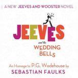 Jeeves and the Wedding Bells, Sebastian Faulks
