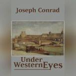 Under Western Eyes, Joseph Conrad