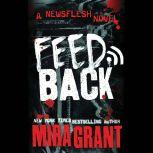 Feedback, Mira Grant