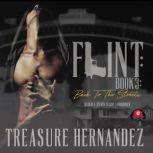 Flint, Book 3 Back to the Streets, Treasure Hernandez