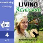 Living Neverland, Wendell Charles Ne Smith