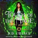 Touch of the Mage, D.D. Chance