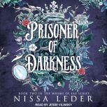 Prisoner of Darkness, Nissa Leder