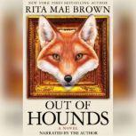 Out of Hounds, Rita Mae Brown