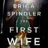 The First Wife, Erica Spindler