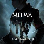 Mitwa, Kate MacLeod