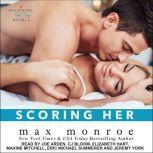 Scoring Her, Max Monroe