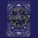 Chainbreaker, Tara Sim