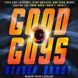 Good Guys, Steven Brust
