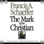 The Mark of the Christian, Francis A. Schaeffer