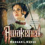 Awakened, Morgan L. Busse
