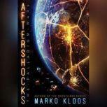 Aftershocks, Marko Kloos