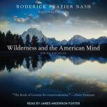 Wilderness and the American Mind Fifth Edition, Roderick Frazier Nash