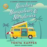 Beaches, Bungalows & Burglaries, Tonya Kappes