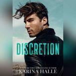 Discretion, Karina Halle