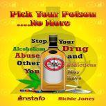 Pick Your Poison...No More, Instafo, Richie Jones