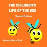 The Children's Life of the Bee (Special Edition), Maurice Maeterlinck