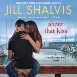 About That Kiss, Jill Shalvis