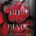 The Bird and the Blade, Megan Bannen