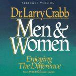 Men and Women Enjoying the Difference, Larry Crabb