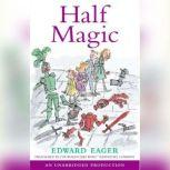 Half Magic, Edward Eager