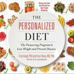 The Personalized Diet The Pioneering Program to Lose Weight and Prevent Disease, Eran Segal
