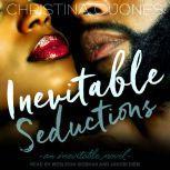 Inevitable Seductions, Christina C. Jones