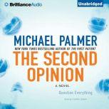 The Second Opinion, Michael Palmer