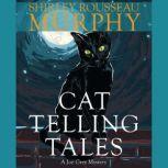 Cat Telling Tales, Shirley Rousseau Murphy