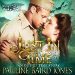 Just in Time An Out of Time Story, Pauline Baird Jones