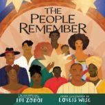 The People Remember, Ibi Zoboi