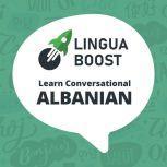 LinguaBoost - Learn Conversational Albanian, LinguaBoost