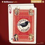 Crows & Cards, Joseph Helgerson