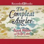 The Compleat Angler, Izaak Walton