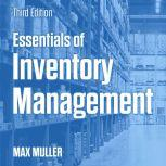 Essentials of Inventory Management Third Edition, Max Muller