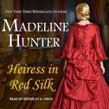 Heiress in Red Silk, Madeline Hunter