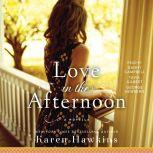 Love in the Afternoon A Dove Pond eNovella, Karen Hawkins