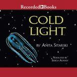 Cold Light Creatures, Discoveries, and Inventions That Glow, Anita Sitarski